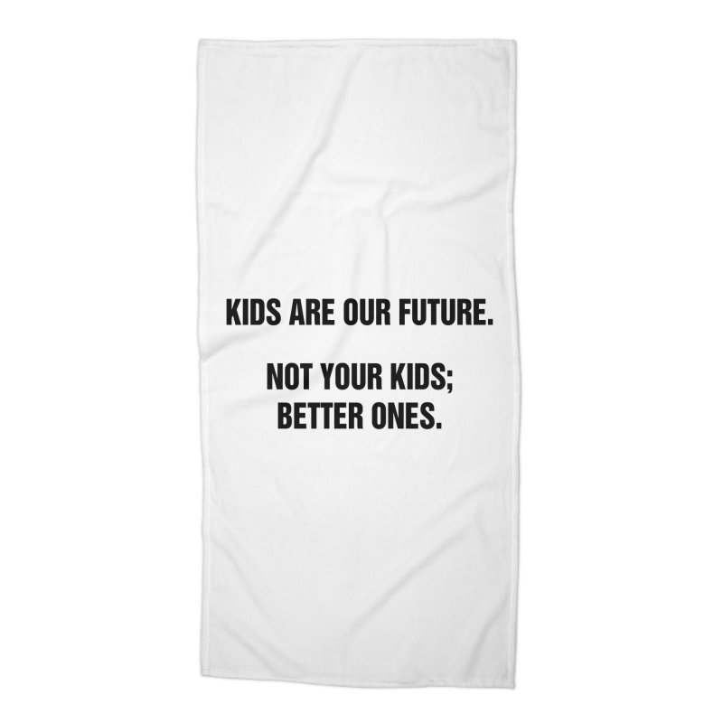 "SIDE EYE/""Kids Are Our Future"" (Black) Accessories Beach Towel by Josh Sabarra's Shop"