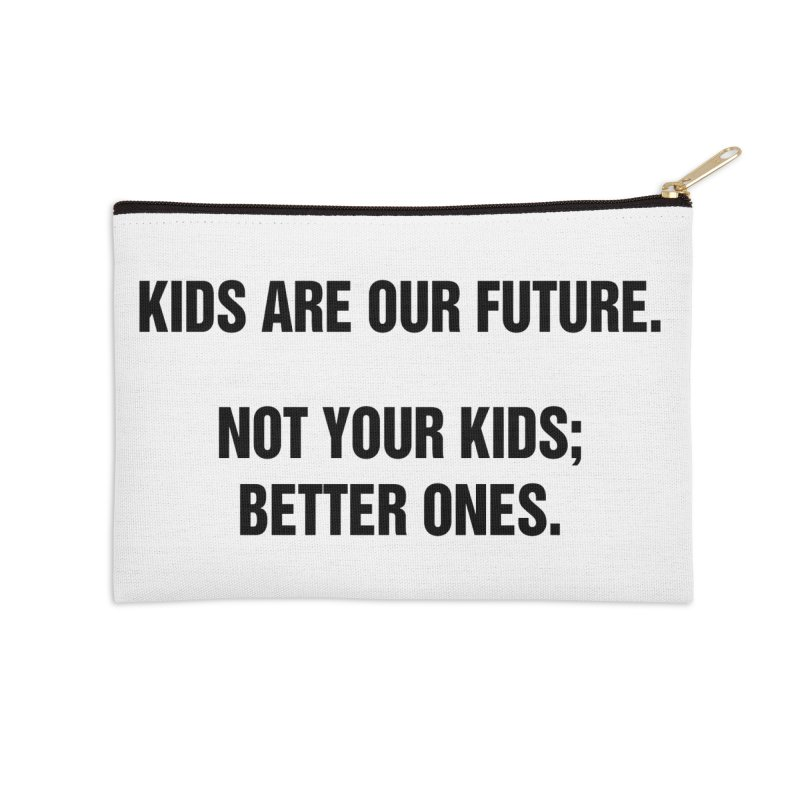 "SIDE EYE/""Kids Are Our Future"" (Black) Accessories Zip Pouch by Josh Sabarra's Shop"
