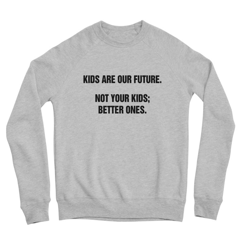 "SIDE EYE/""Kids Are Our Future"" (Black) Men's Sponge Fleece Sweatshirt by Josh Sabarra's Shop"