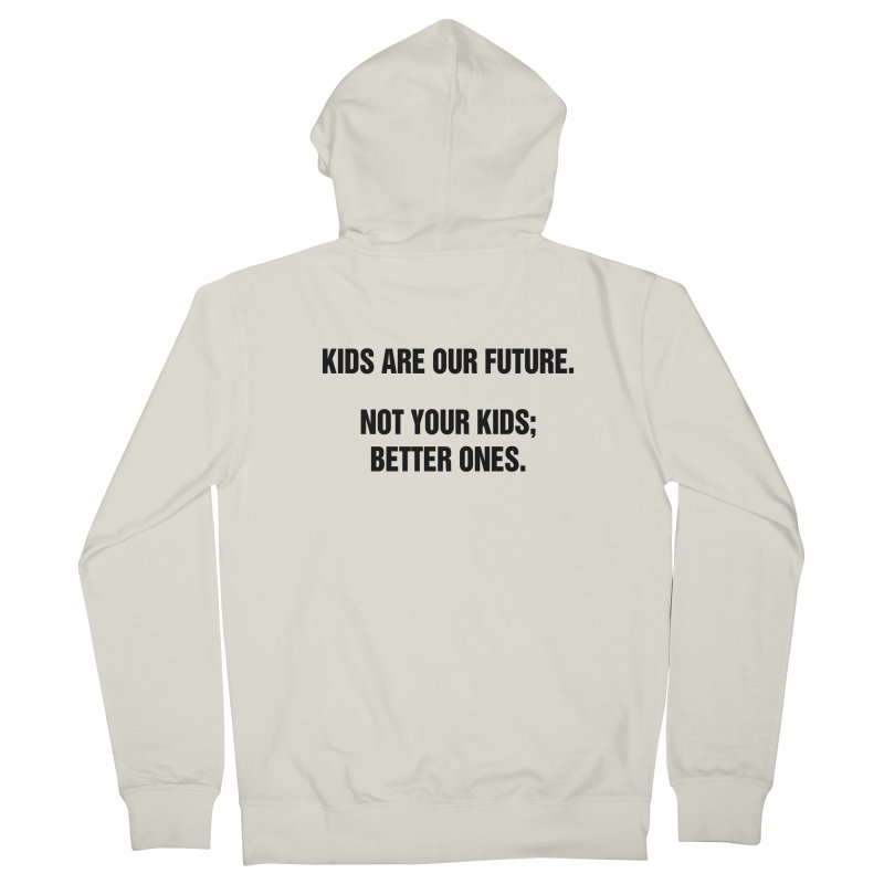 """SIDE EYE/""""Kids Are Our Future"""" (Black) Men's French Terry Zip-Up Hoody by Josh Sabarra's Shop"""