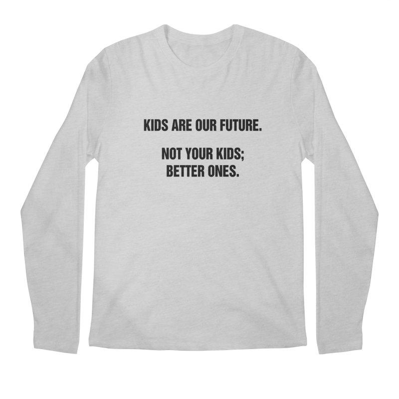 "SIDE EYE/""Kids Are Our Future"" (Black) Men's Regular Longsleeve T-Shirt by Josh Sabarra's Shop"