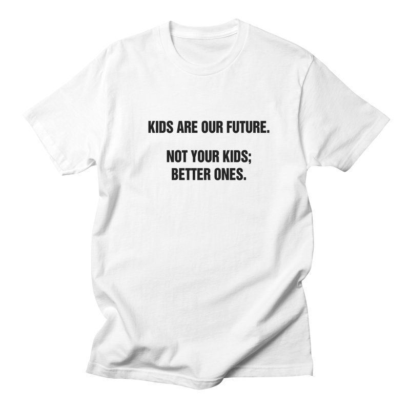 "SIDE EYE/""Kids Are Our Future"" (Black) Men's Regular T-Shirt by Josh Sabarra's Shop"