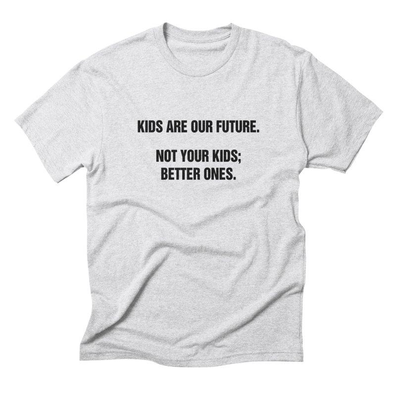 "SIDE EYE/""Kids Are Our Future"" (Black) Men's Triblend T-Shirt by Josh Sabarra's Shop"