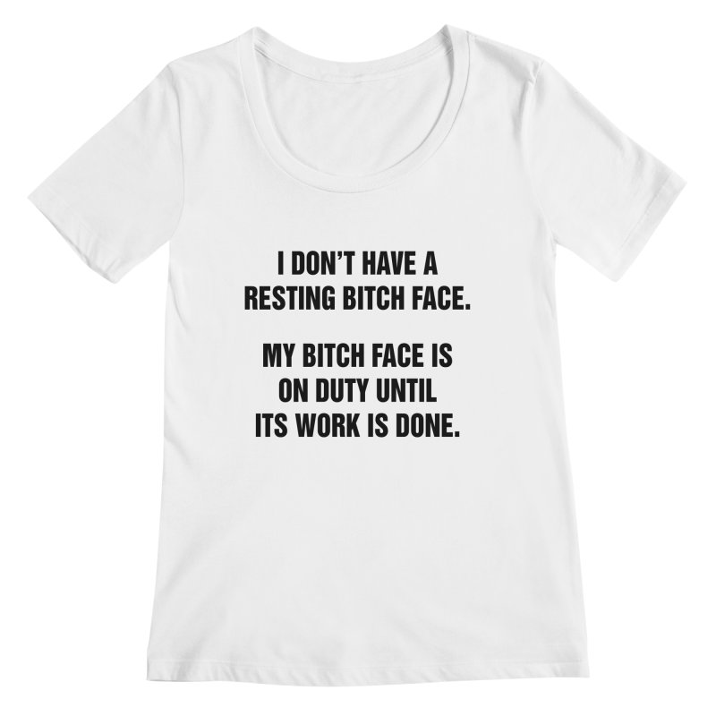 "SIDE EYE/""Bitch Face"" (Black) Women's Regular Scoop Neck by Josh Sabarra's Shop"