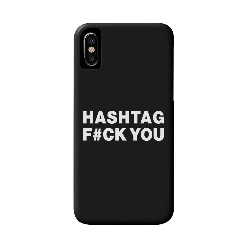 "SIDE EYE/""Hashtag F#CK YOU"" (White) Accessories Phone Case by Josh Sabarra's Shop"