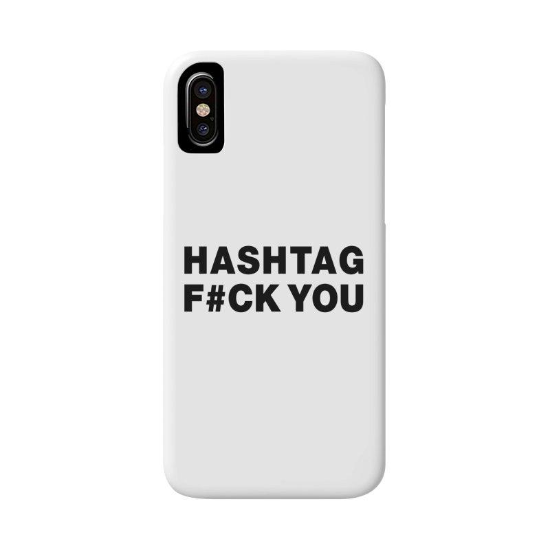 "SIDE EYE/""Hashtag F#UCK YOU"" (Black) Accessories Phone Case by Josh Sabarra's Shop"