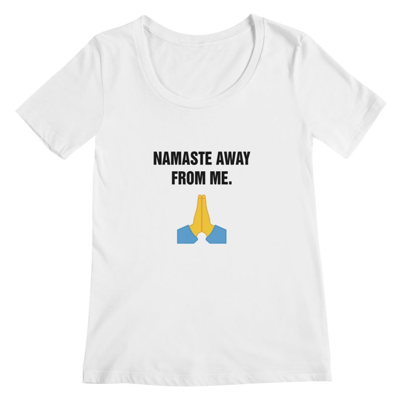 "SIDE EYE/""Namaste"" (Black) Women's Regular Scoop Neck by Josh Sabarra's Shop"
