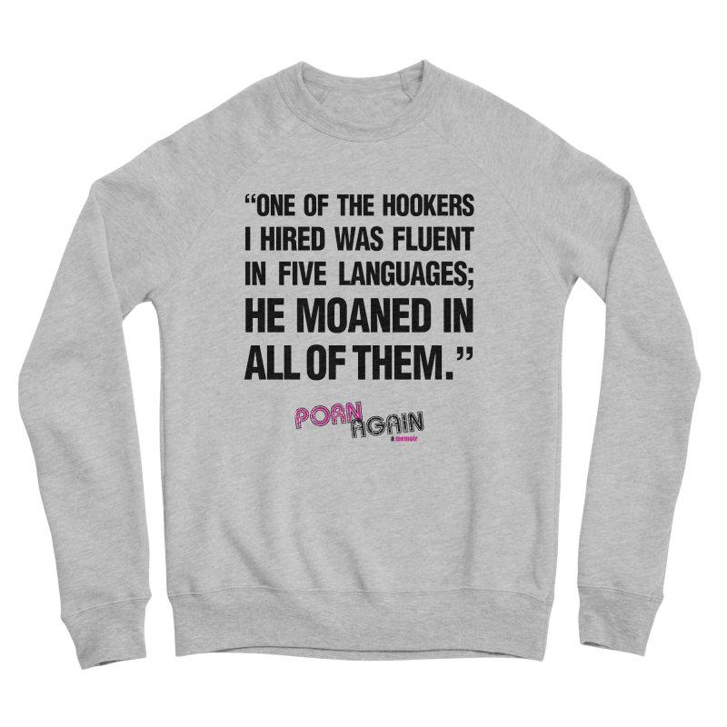 """PORN AGAIN/""""Hookers"""" (Black) Women's Sponge Fleece Sweatshirt by Josh Sabarra's Shop"""