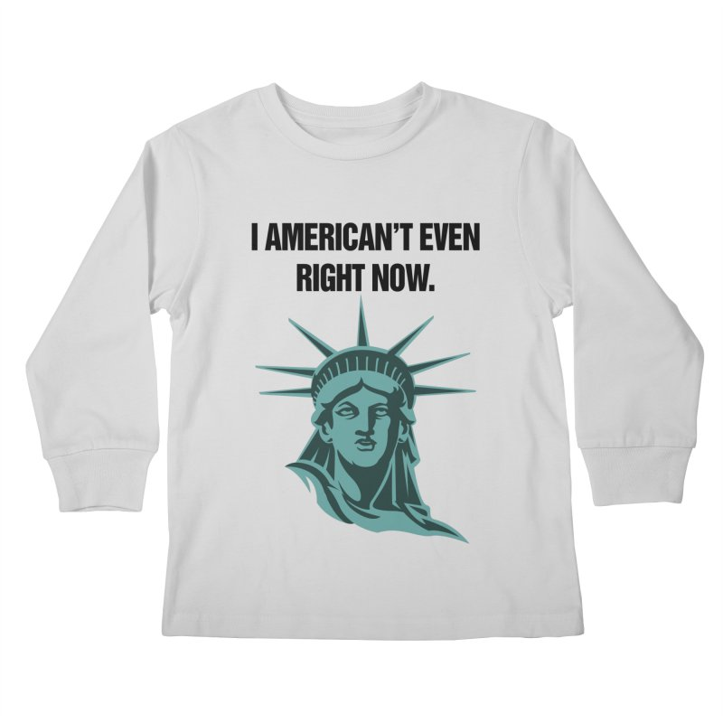 "SIDE EYE/""American't"" (Black) Kids Longsleeve T-Shirt by Josh Sabarra's Shop"