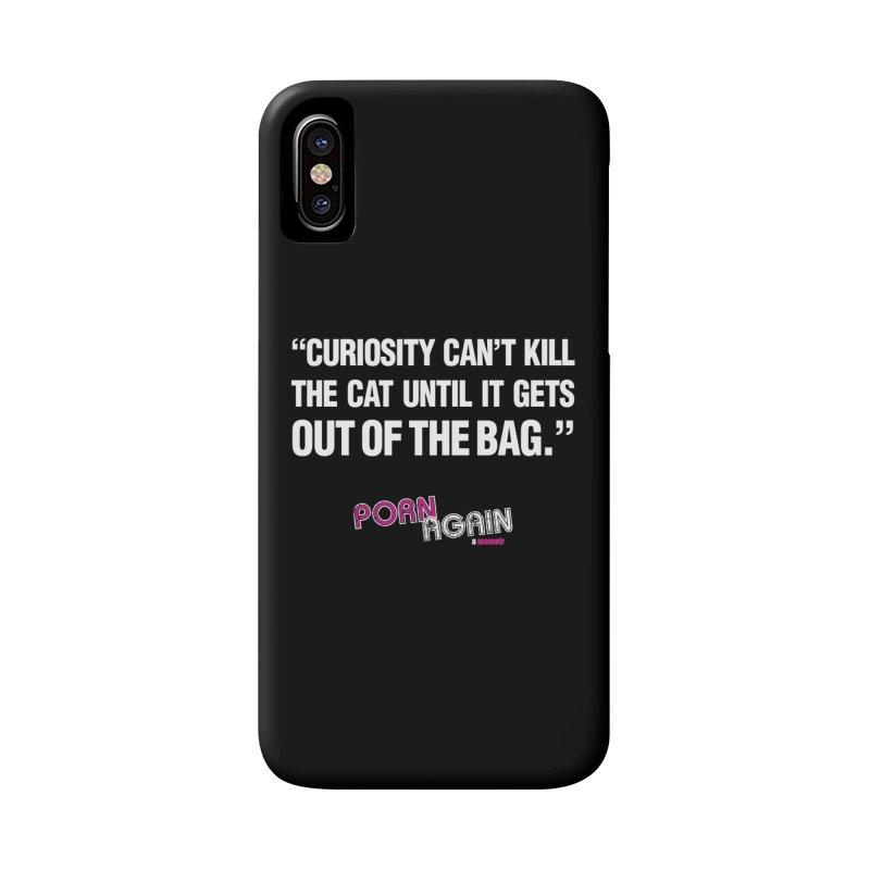 "PORN AGAIN/""Curiosity Killed The Cat"" (White) Accessories Phone Case by Josh Sabarra's Shop"