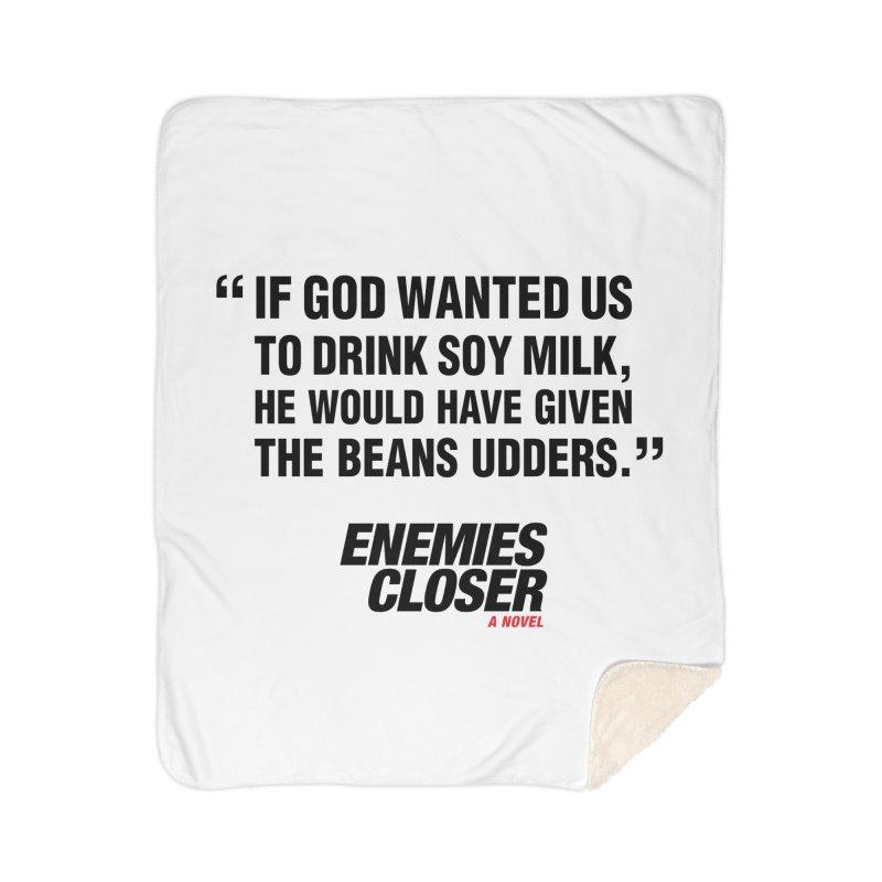 """ENEMIES CLOSER/""""Soy Milk"""" (Black) Home Sherpa Blanket Blanket by Josh Sabarra's Shop"""