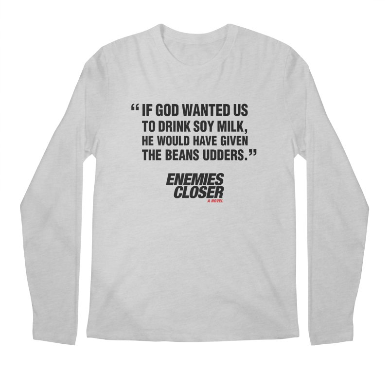 "ENEMIES CLOSER/""Soy Milk"" (Black) Men's Regular Longsleeve T-Shirt by Josh Sabarra's Shop"