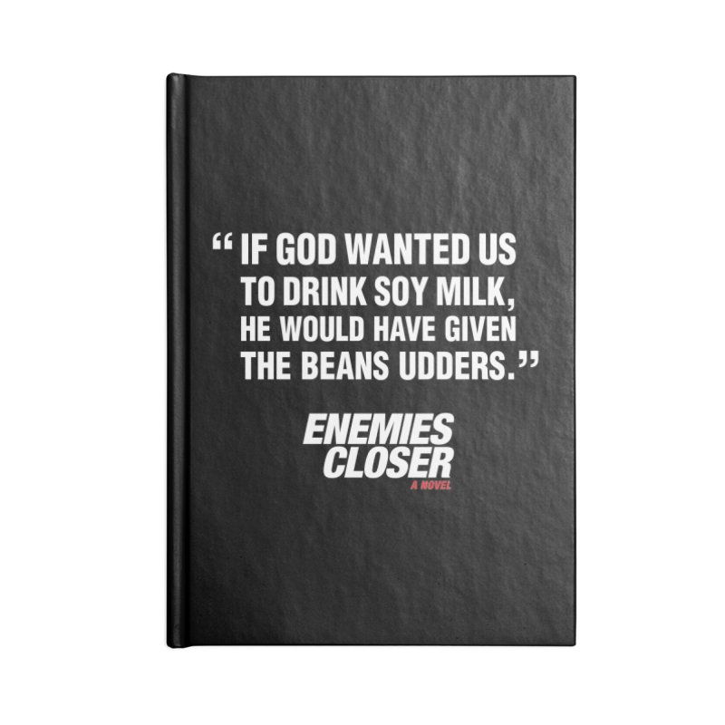"ENEMIES CLOSER/""Soy Milk"" (White) Accessories Blank Journal Notebook by Josh Sabarra's Shop"