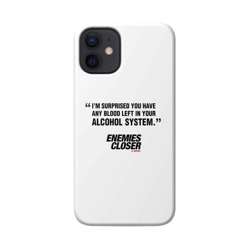 "ENEMIES CLOSER/""Alcohol System"" (Black) Accessories Phone Case by Josh Sabarra's Shop"