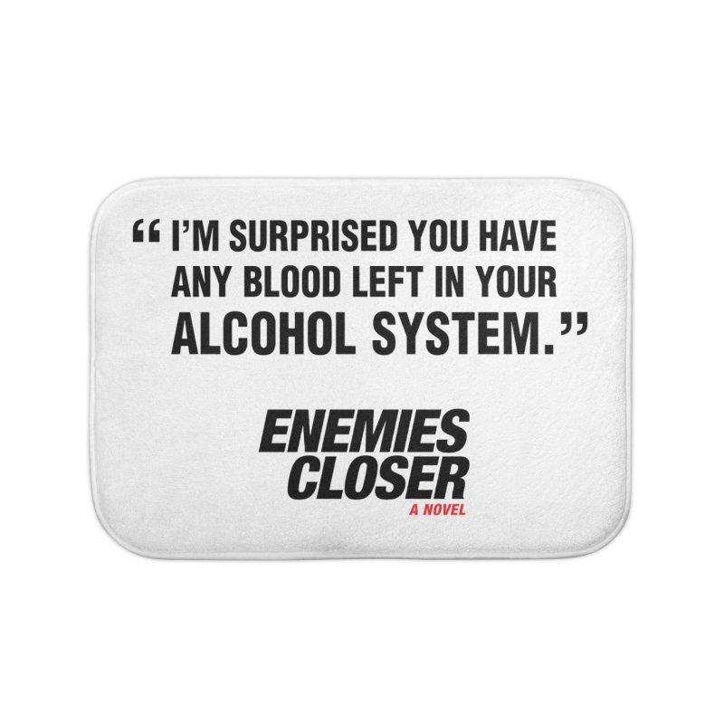 "ENEMIES CLOSER/""Alcohol System"" (Black) Home Bath Mat by Josh Sabarra's Shop"