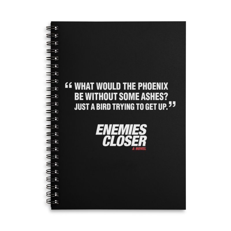 "ENEMIES CLOSER/""Phoenix"" (White) Accessories Lined Spiral Notebook by Josh Sabarra's Shop"
