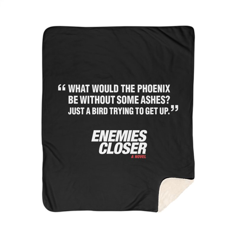 "ENEMIES CLOSER/""Phoenix"" (White) Home Blanket by Josh Sabarra's Shop"