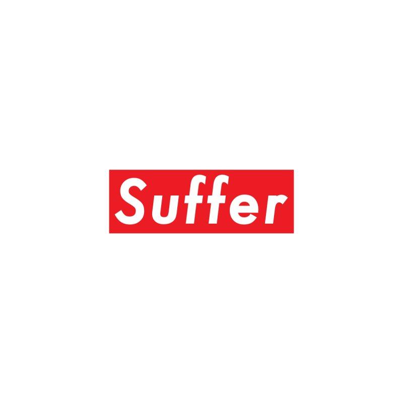 Suffer by Josh Wendorf's Threadless Shop