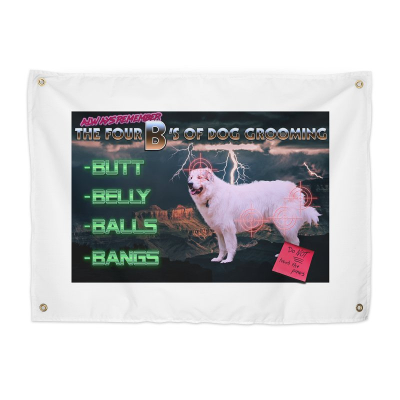 The 4 Bs of Dog Grooming Home Tapestry by JuiceOne's Artist Shop