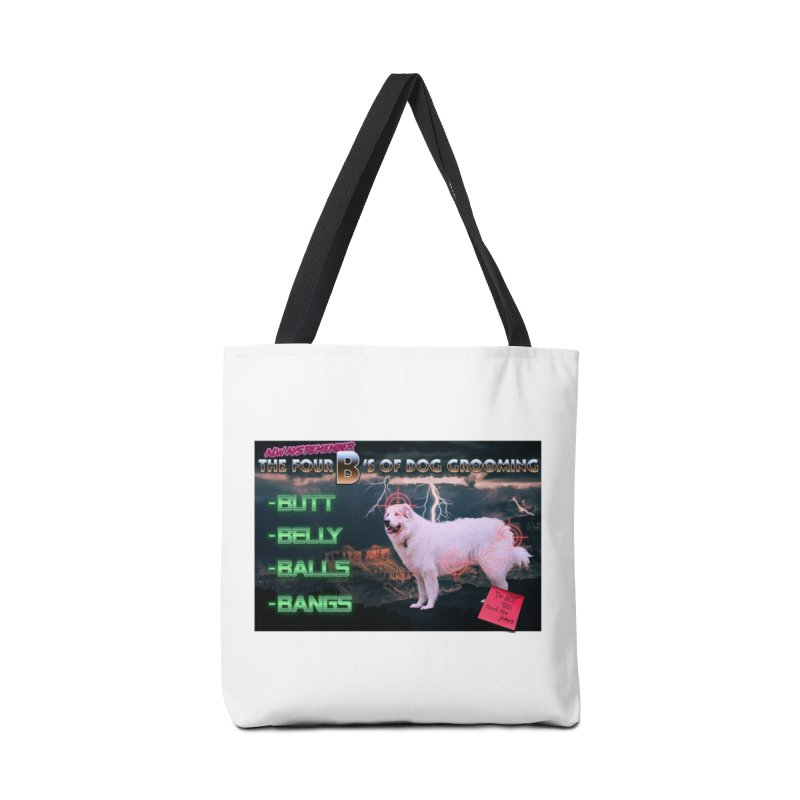 The 4 Bs of Dog Grooming Accessories Bag by JuiceOne's Artist Shop