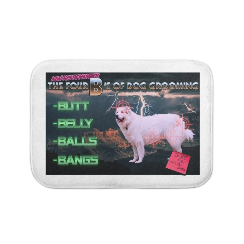The 4 Bs of Dog Grooming Home Bath Mat by JuiceOne's Artist Shop