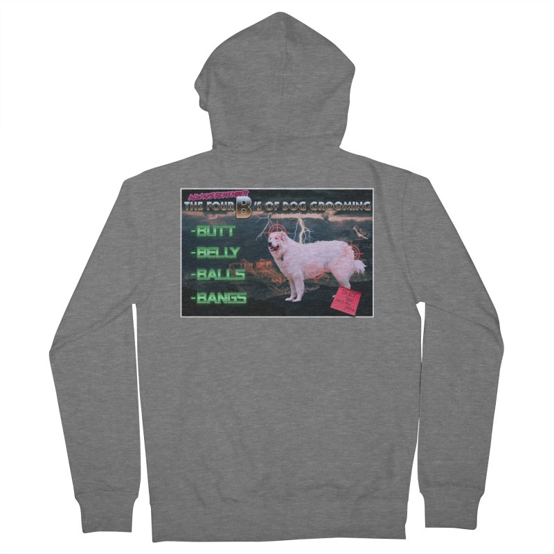 The 4 Bs of Dog Grooming Women's French Terry Zip-Up Hoody by JuiceOne's Artist Shop