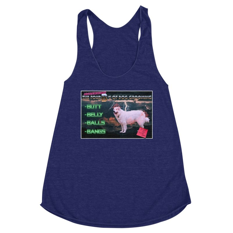The 4 Bs of Dog Grooming Women's Racerback Triblend Tank by JuiceOne's Artist Shop