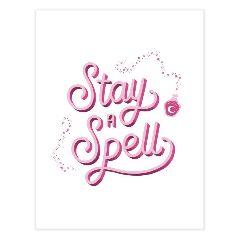 Stay a Spell Logo Home Fine Art Print by Juliette Cross's Shop