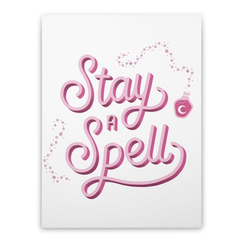 Stay a Spell Logo Home Stretched Canvas by Juliette Cross's Shop