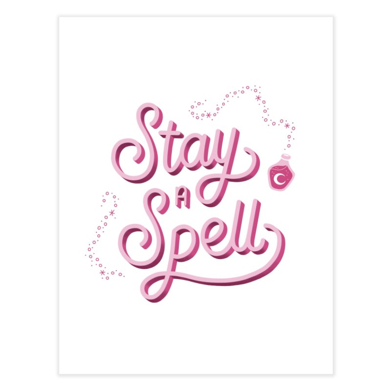Stay a Spell Logo Home Fine Art Print by Juliette Cross's Shop