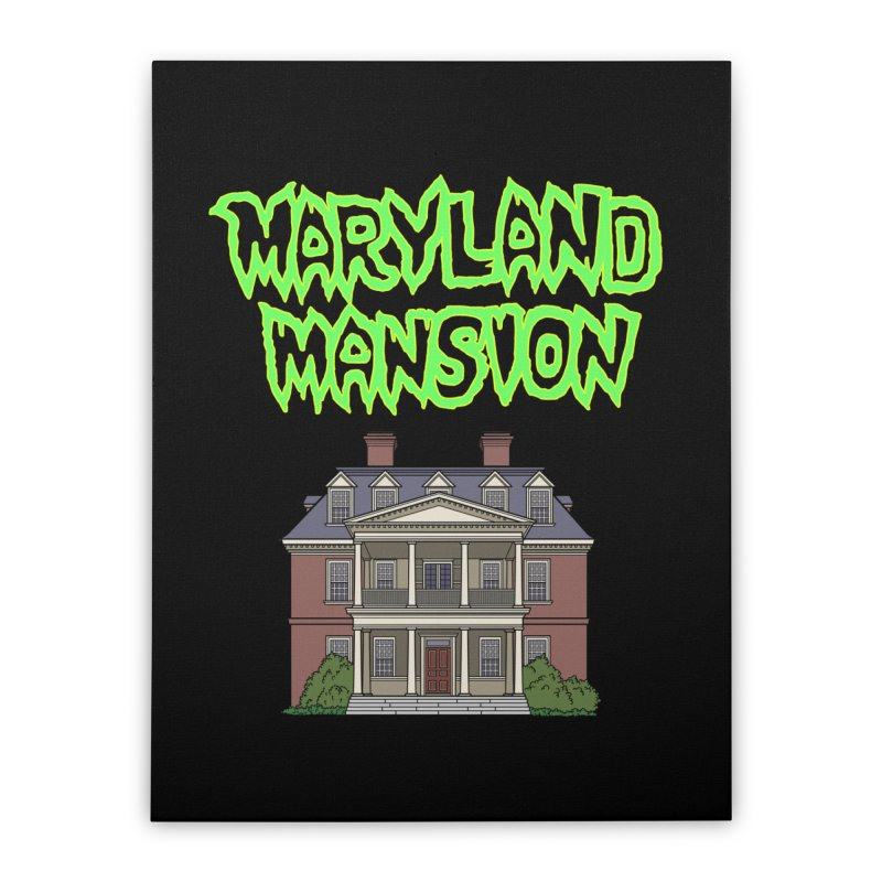 Maryland Mansion Home Stretched Canvas by The Strange Pope's Stuff-Shack