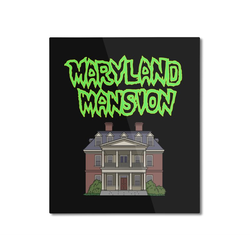 Maryland Mansion Home Mounted Aluminum Print by The Strange Pope's Stuff-Shack