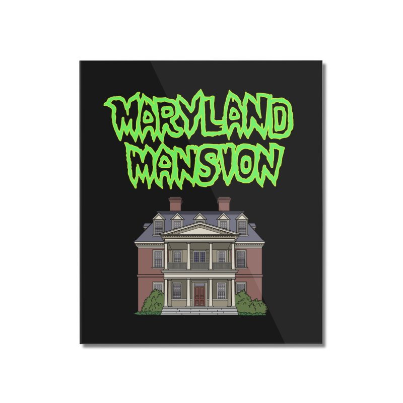 Maryland Mansion Home Mounted Acrylic Print by The Strange Pope's Stuff-Shack