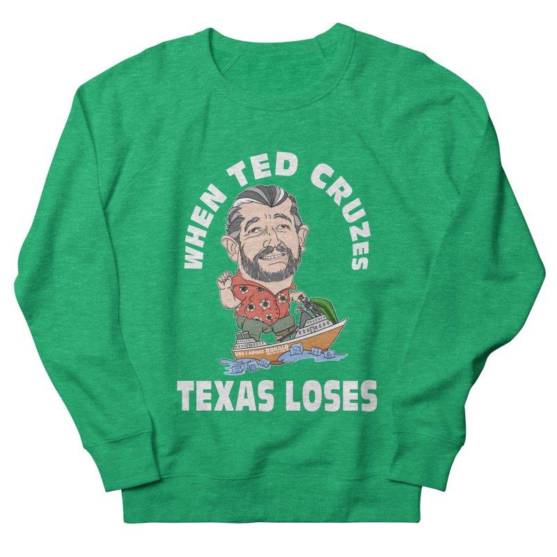 When Ted Cruzes Women's Sweatshirt by The Strange Pope's Stuff-Shack
