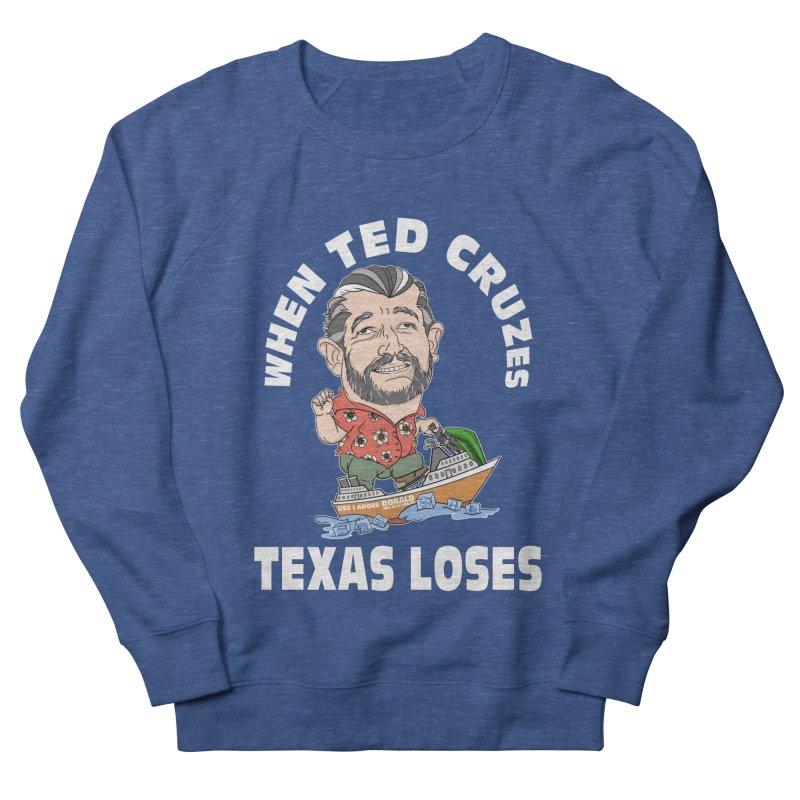 When Ted Cruzes Men's Sweatshirt by The Strange Pope's Stuff-Shack