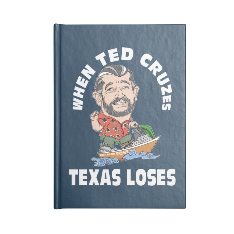 When Ted Cruzes Accessories Notebook by The Strange Pope's Stuff-Shack