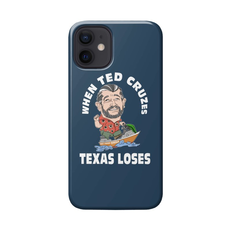 When Ted Cruzes Accessories Phone Case by The Strange Pope's Stuff-Shack