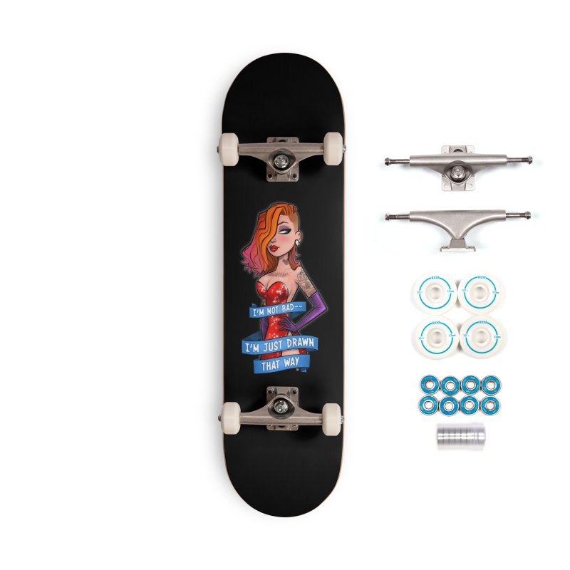 I'm Just Drawn That Way Accessories Complete - Basic Skateboard by Justin Peterson
