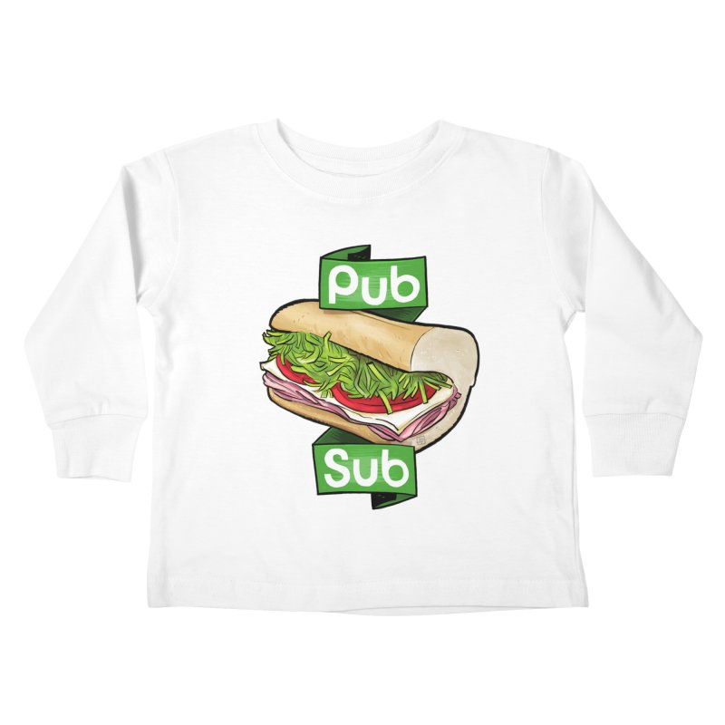 Pub Sub Kids Toddler Longsleeve T-Shirt by Justin Peterson