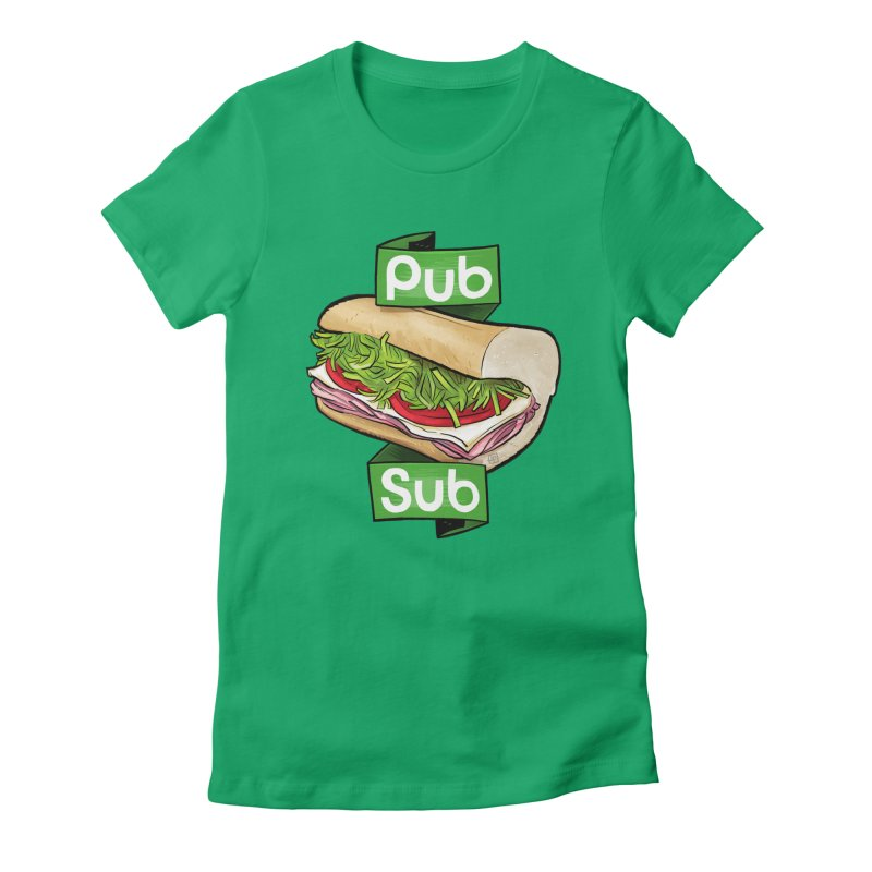 Pub Sub Women's Fitted T-Shirt by Justin Peterson