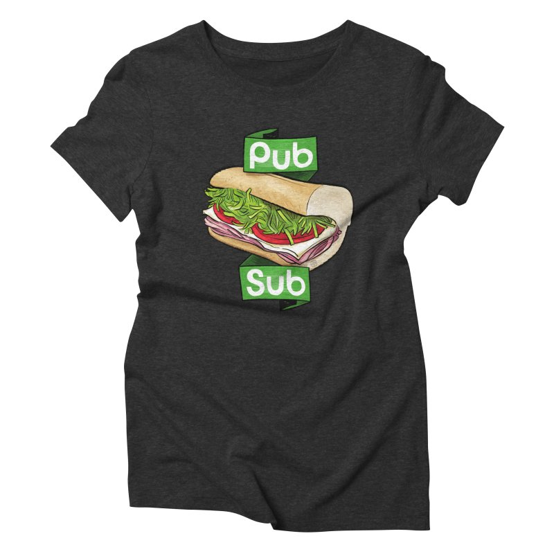 Pub Sub Women's Triblend T-Shirt by Justin Peterson