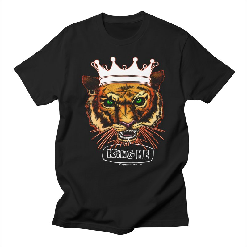 King Me Men's T-shirt by KINGMAKERS's Artist Shop