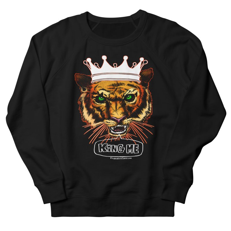 King Me Men's Sweatshirt by KINGMAKERS's Artist Shop