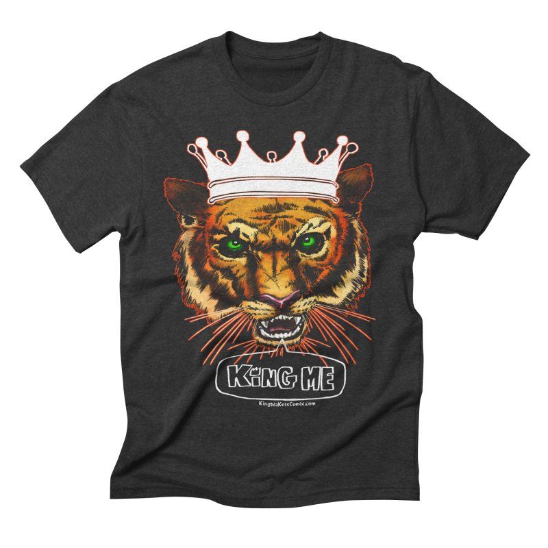 King Me Men's Triblend T-shirt by KINGMAKERS's Artist Shop