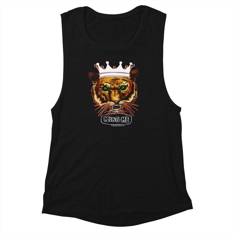 King Me Women's Muscle Tank by KINGMAKERS's Artist Shop