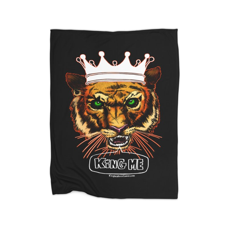 King Me Home Blanket by KINGMAKERS's Artist Shop