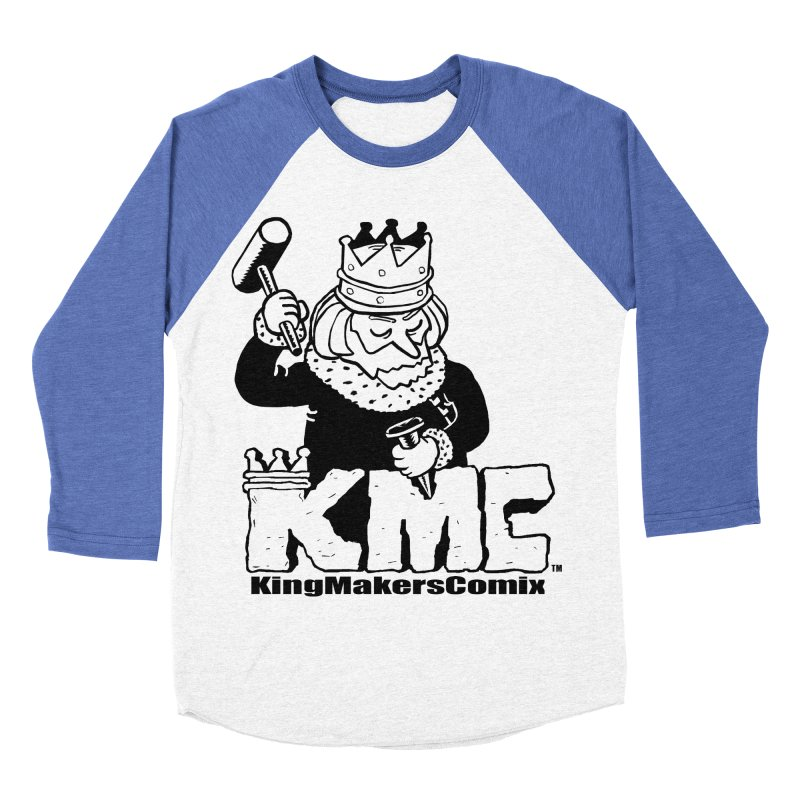 King Made Women's Baseball Triblend Longsleeve T-Shirt by KINGMAKERS's Artist Shop