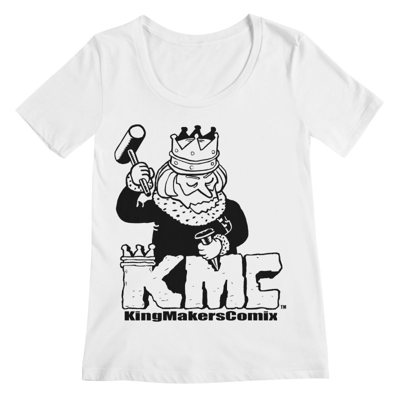 King Made Women's Scoopneck by KINGMAKERS's Artist Shop
