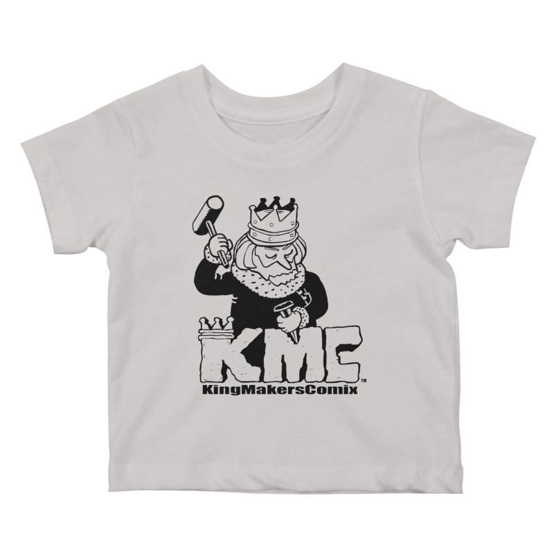 King Made Kids Baby T-Shirt by KINGMAKERS's Artist Shop