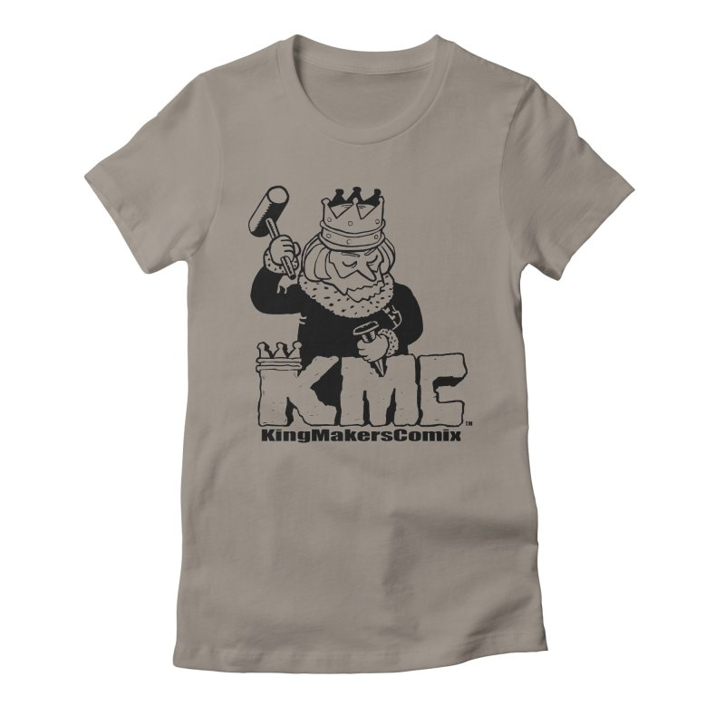 King Made Women's T-Shirt by KINGMAKERS's Artist Shop